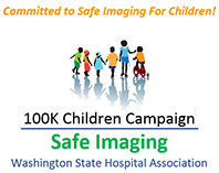 100K Children Campaign - Safe Imaging - Washington State Hospital Association
